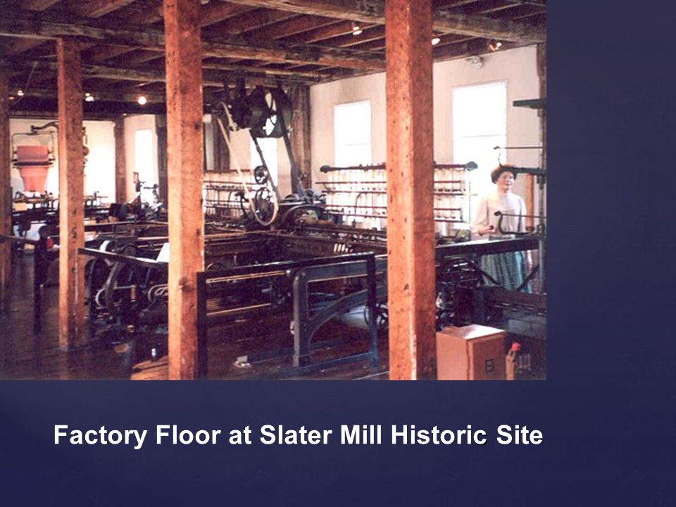 Factory Floor at Slater Mill Historic Site