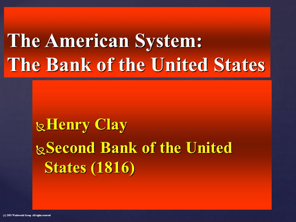 The American System: The Bank of the United States