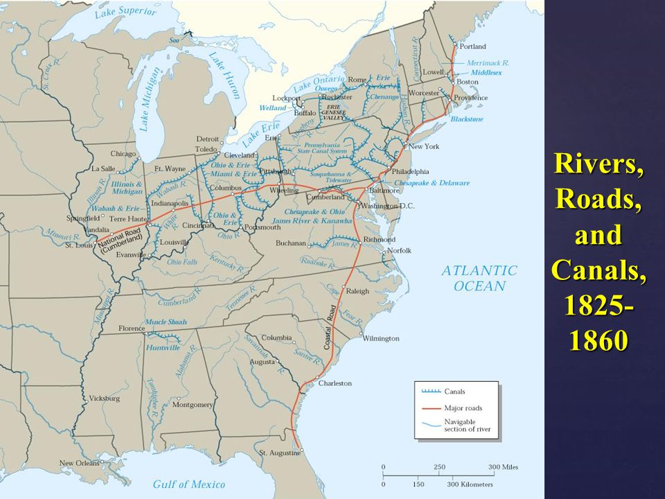 Rivers, Roads, and Canals, 1825-1860