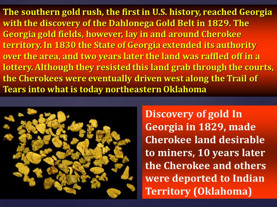 The southern gold rush, the first in U. S