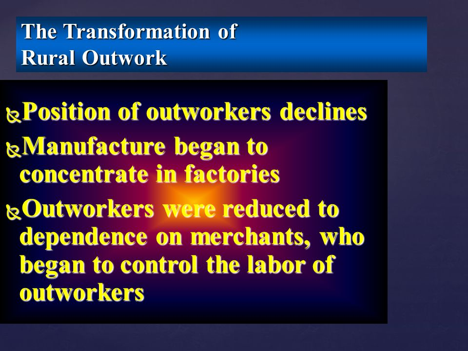 The Transformation of Rural Outwork