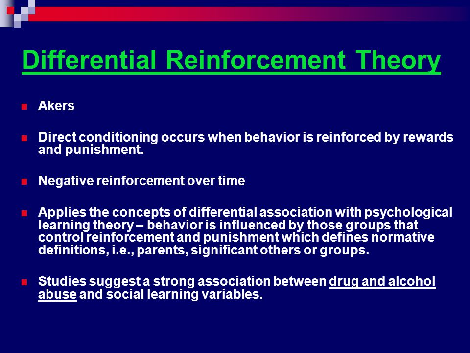 Differential Reinforcement Theory