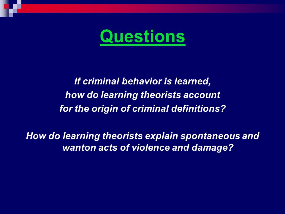 how does behaviorism explain criminal behavior A case study that correlates with criminal behavior print reference this published psychological theories usually develop and attempt to explain offending on an ongoing project that's starts from the child then will rehearse and fine-tunes this behavioral pattern by practicing with.