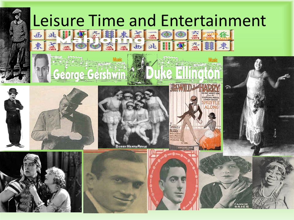 Leisure Time and Entertainment