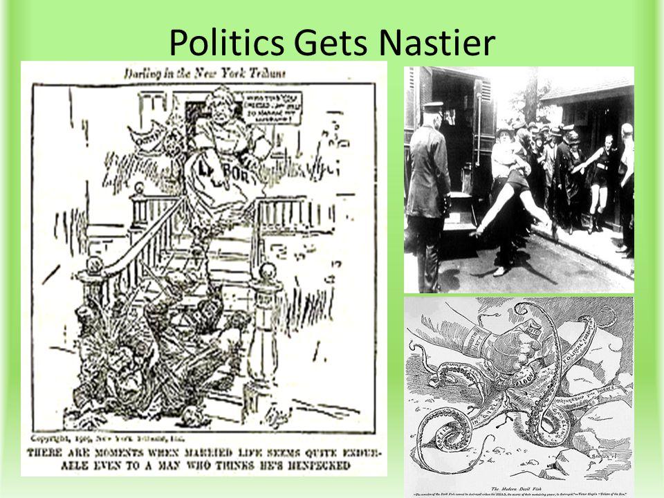 Politics Gets Nastier