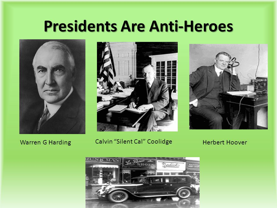 Presidents Are Anti-Heroes