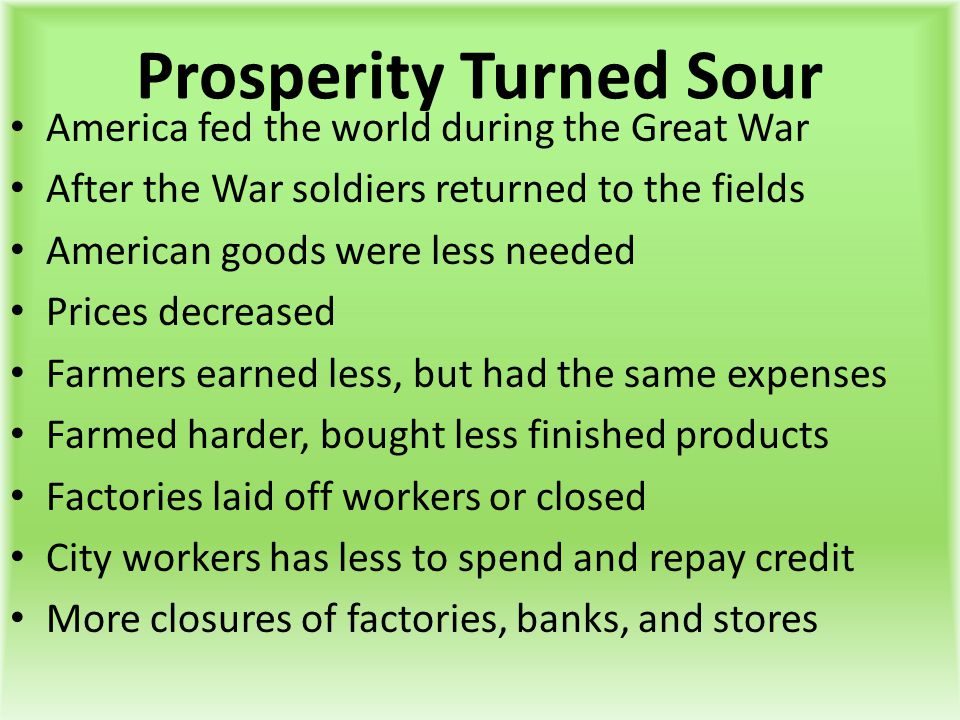 Prosperity Turned Sour