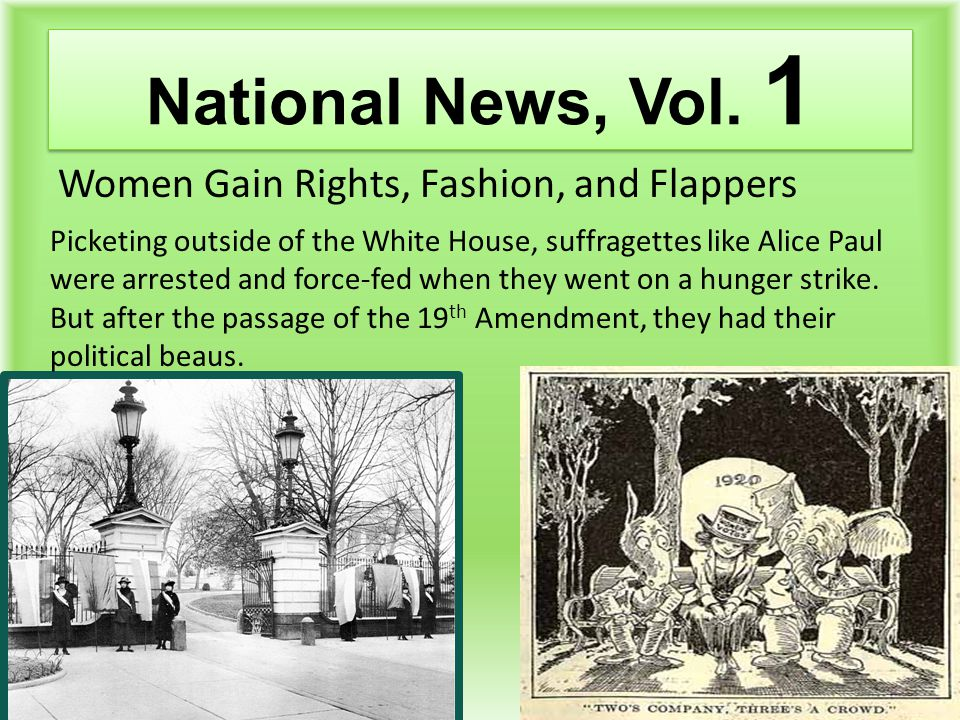 National News, Vol. 1 Women Gain Rights, Fashion, and Flappers