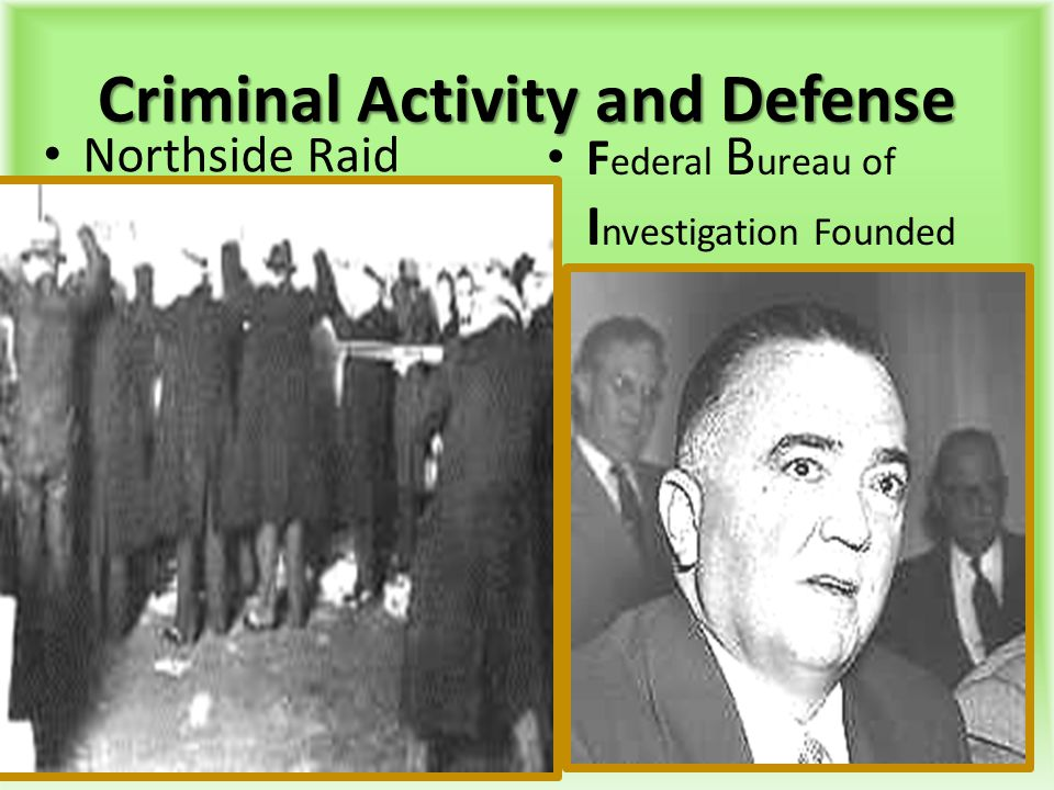Criminal Activity and Defense