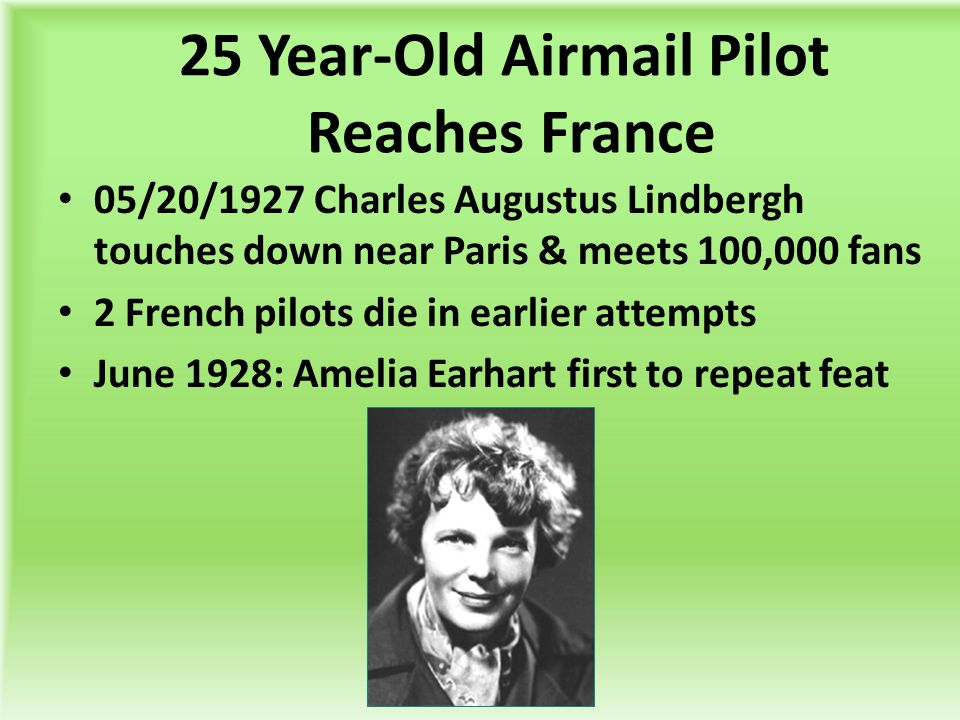 25 Year-Old Airmail Pilot Reaches France