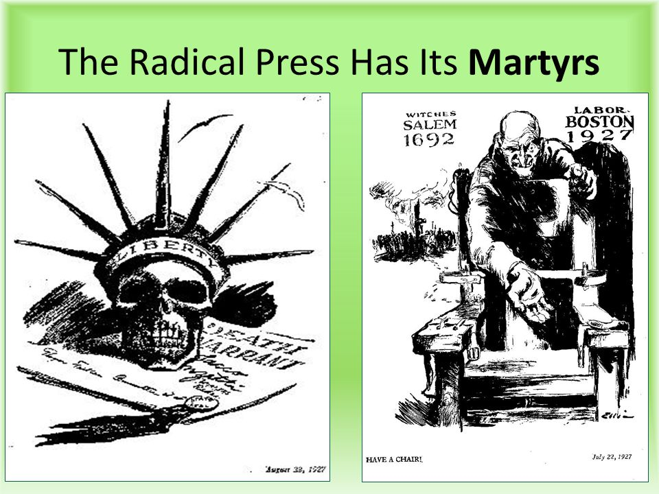 The Radical Press Has Its Martyrs
