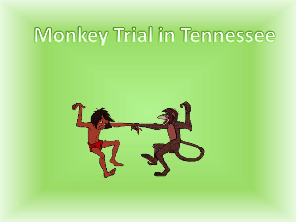 Monkey Trial in Tennessee