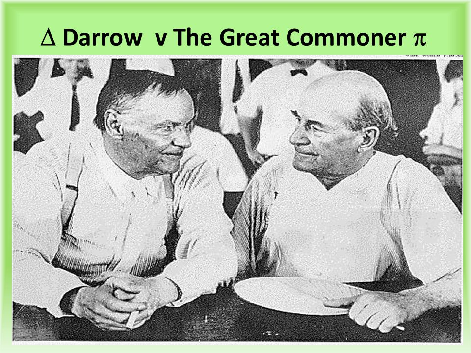  Darrow v The Great Commoner 
