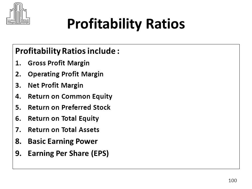 Profitability Ratios Profitability Ratios include :