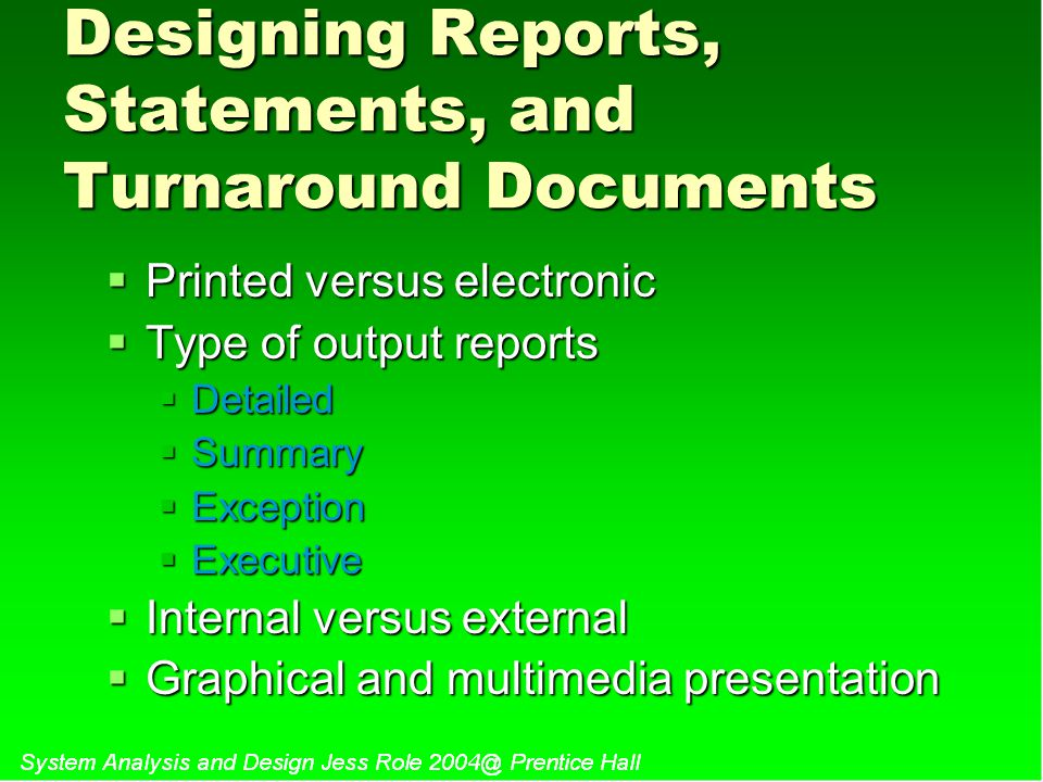 Designing Reports, Statements, and Turnaround Documents
