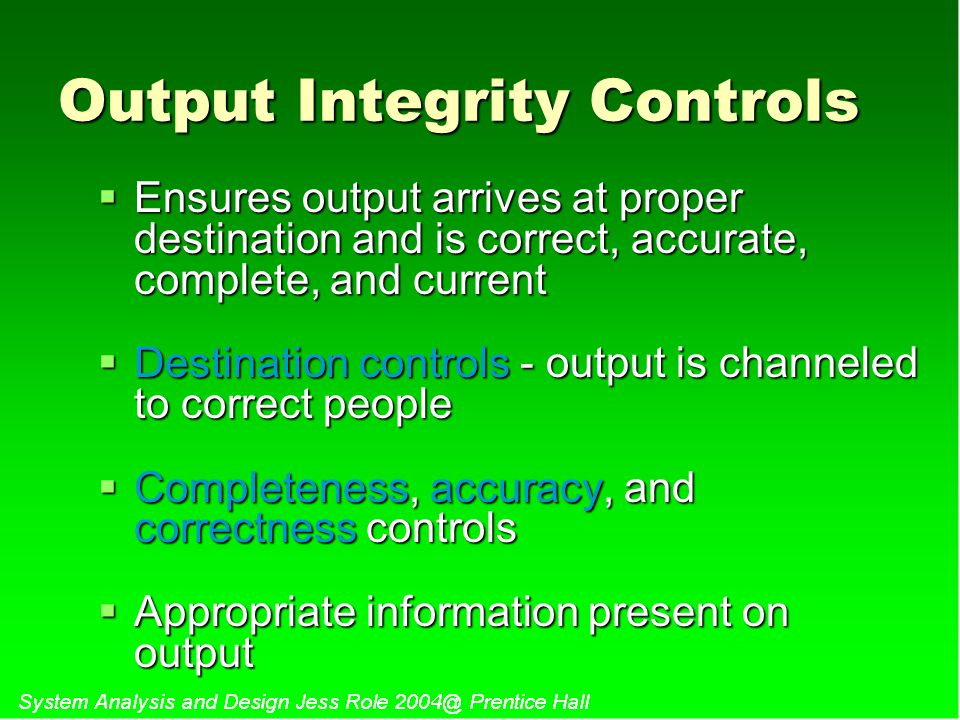 Output Integrity Controls