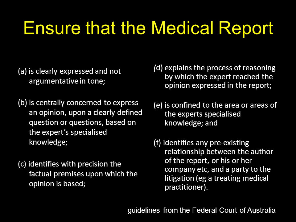 Ensure that the Medical Report