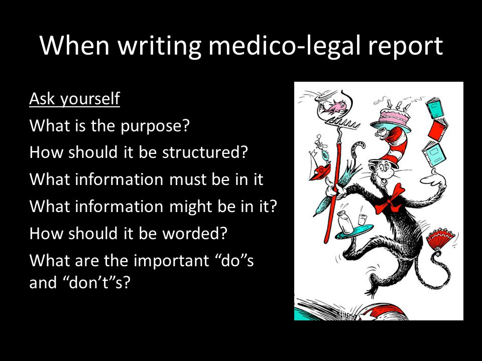 When writing medico-legal report