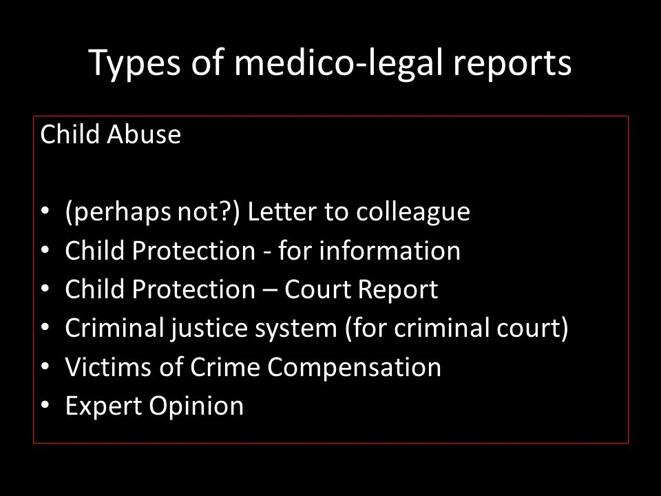 Types of medico-legal reports