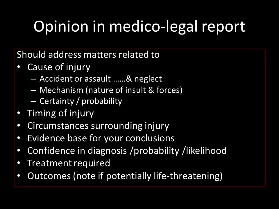 Opinion in medico-legal report