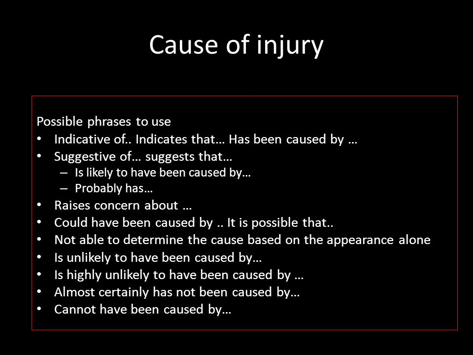 Cause of injury Possible phrases to use