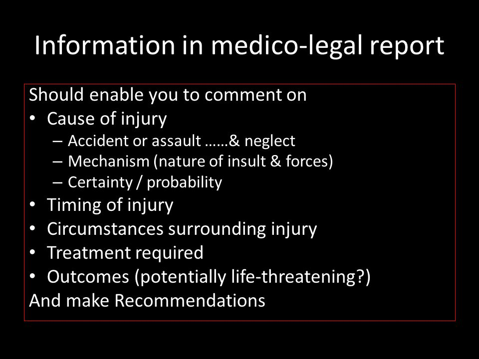 Information in medico-legal report