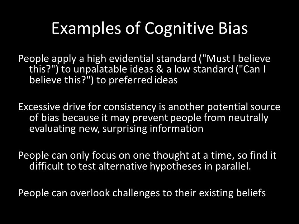 Examples of Cognitive Bias