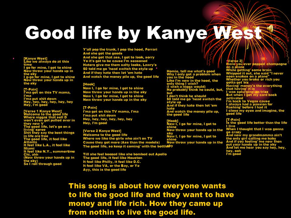 Good life by Kanye West