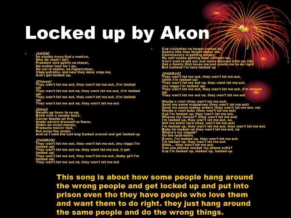 Locked up by Akon