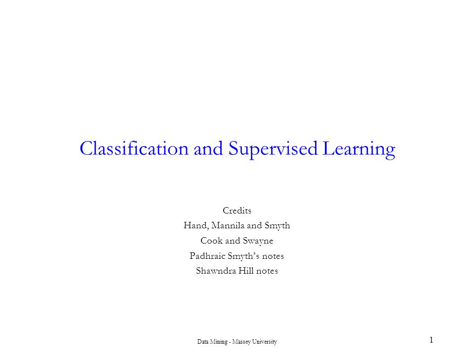 Classification and Supervised Learning