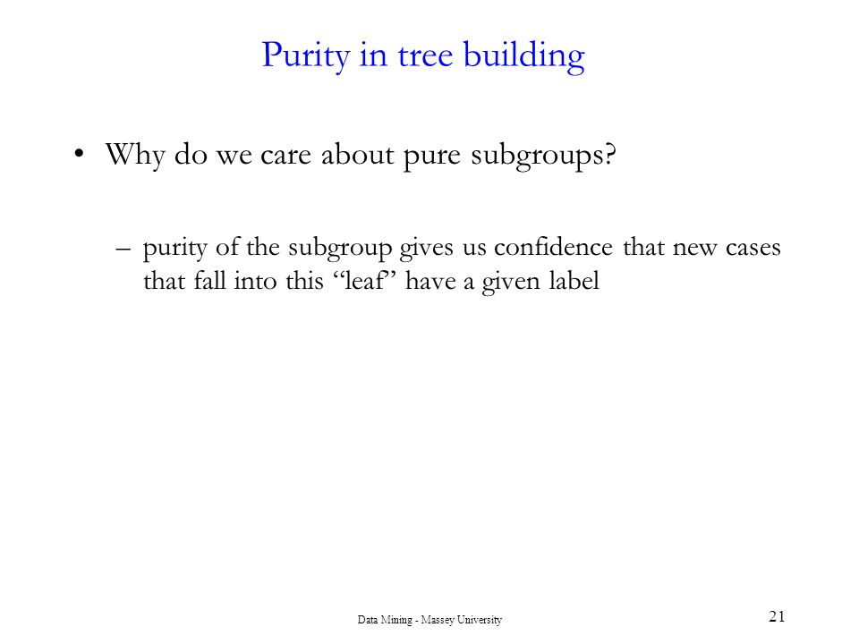 Purity in tree building