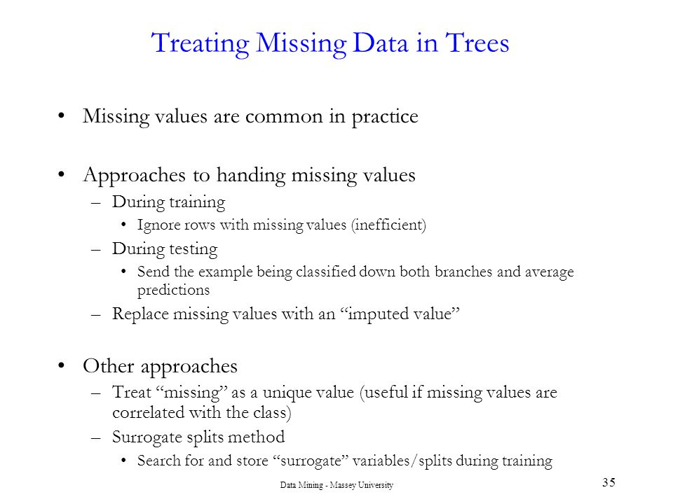 Treating Missing Data in Trees