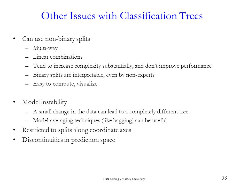 Other Issues with Classification Trees