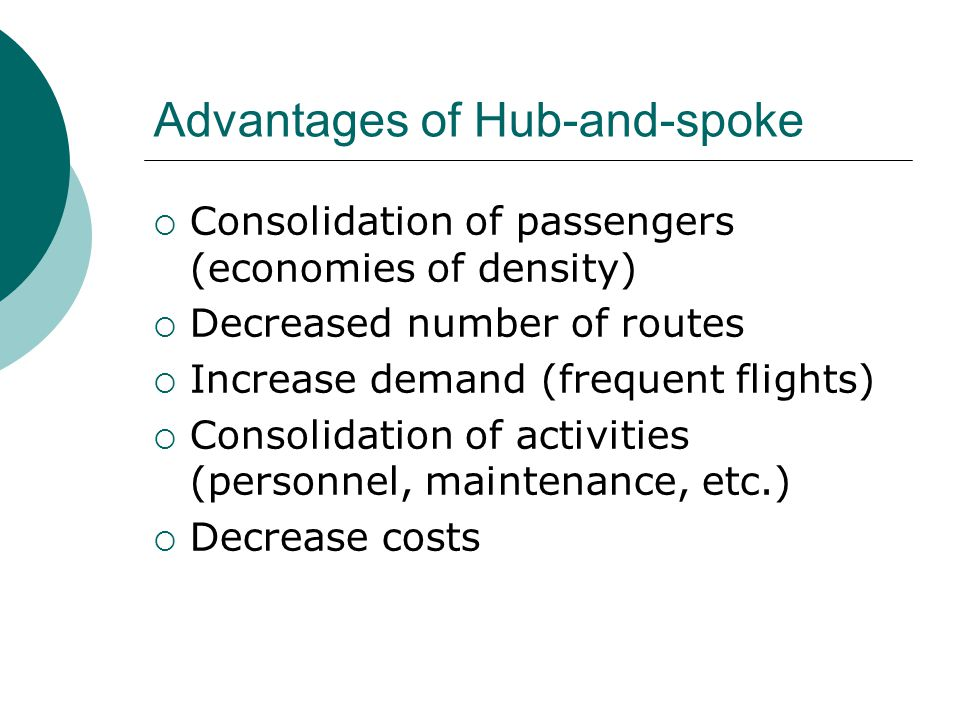Advantages of Hub-and-spoke