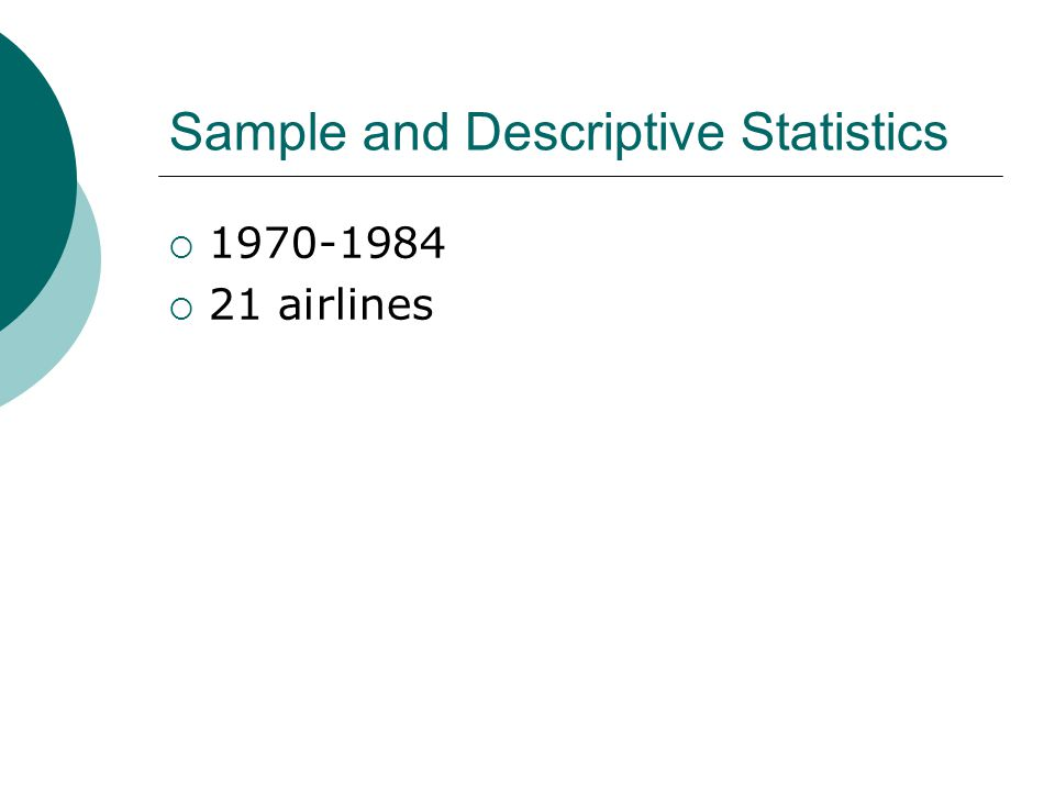 Sample and Descriptive Statistics