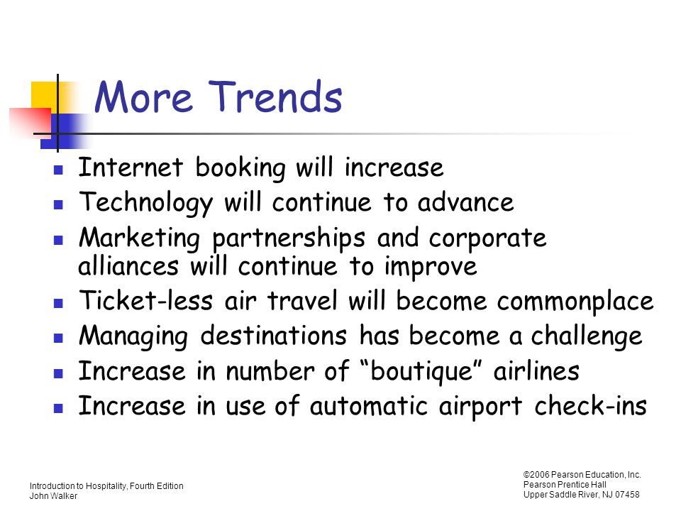 More Trends Internet booking will increase