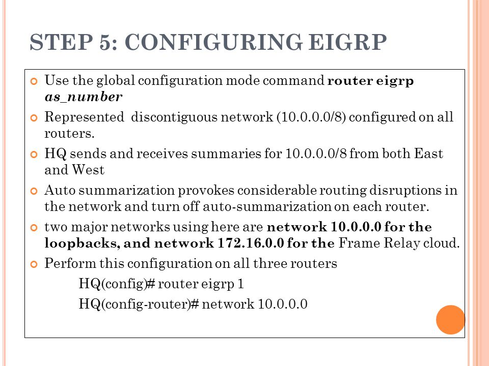 STEP 5: CONFIGURING EIGRP