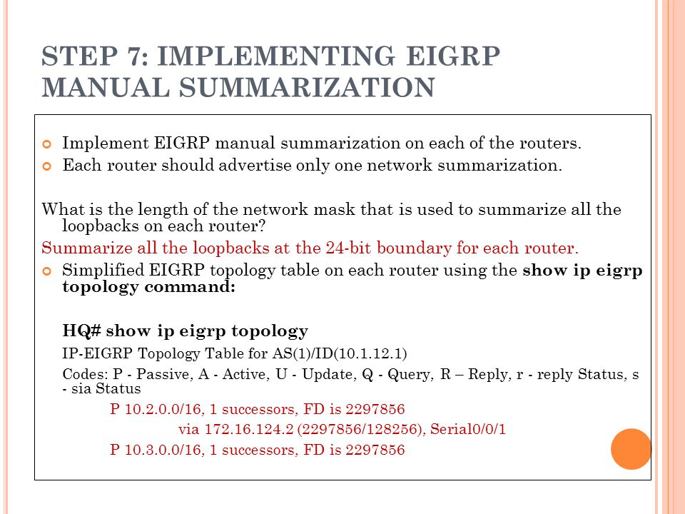 STEP 7: IMPLEMENTING EIGRP MANUAL SUMMARIZATION