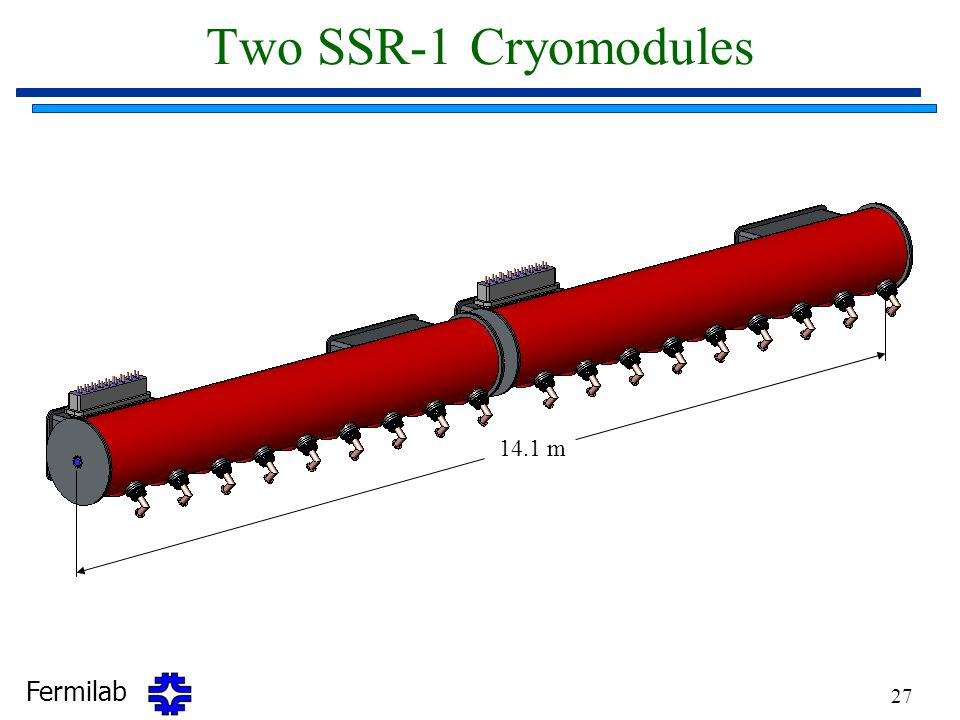 Two SSR-1 Cryomodules 14.1 m