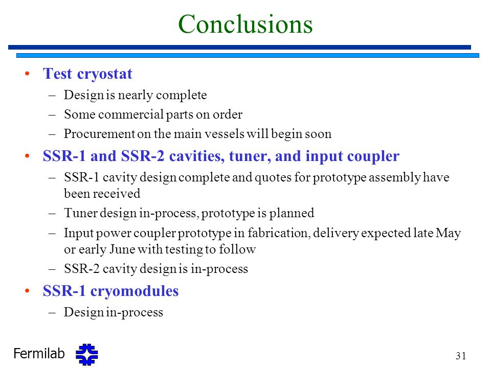 Conclusions Test cryostat