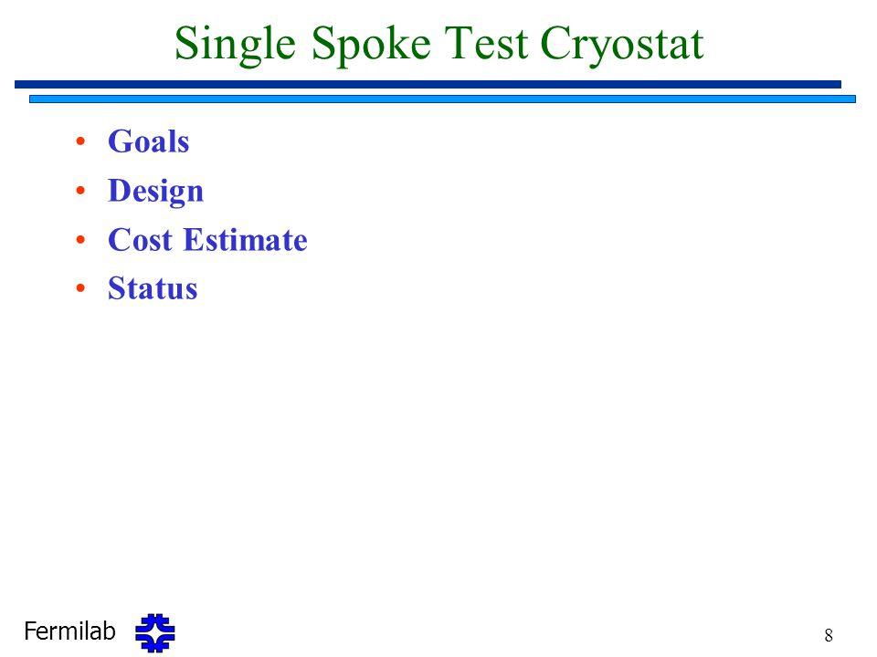 Single Spoke Test Cryostat