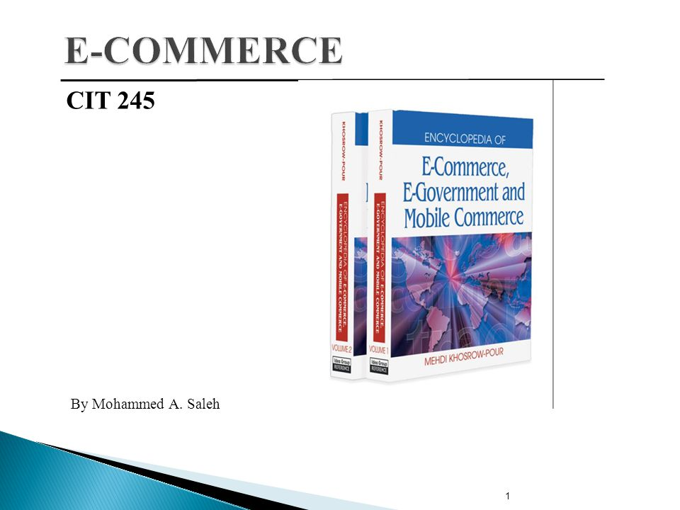 E-COMMERCE CIT 245 By Mohammed A. Saleh