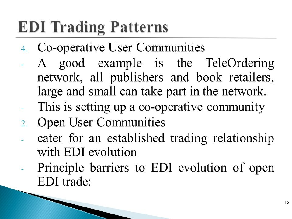 EDI Trading Patterns Co-operative User Communities