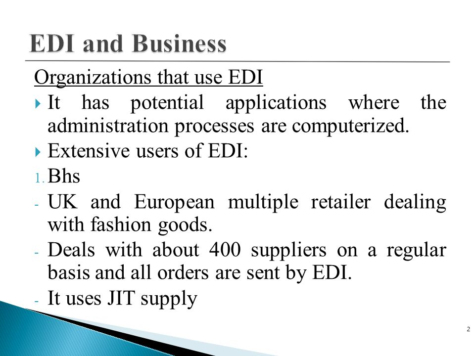 EDI and Business Organizations that use EDI