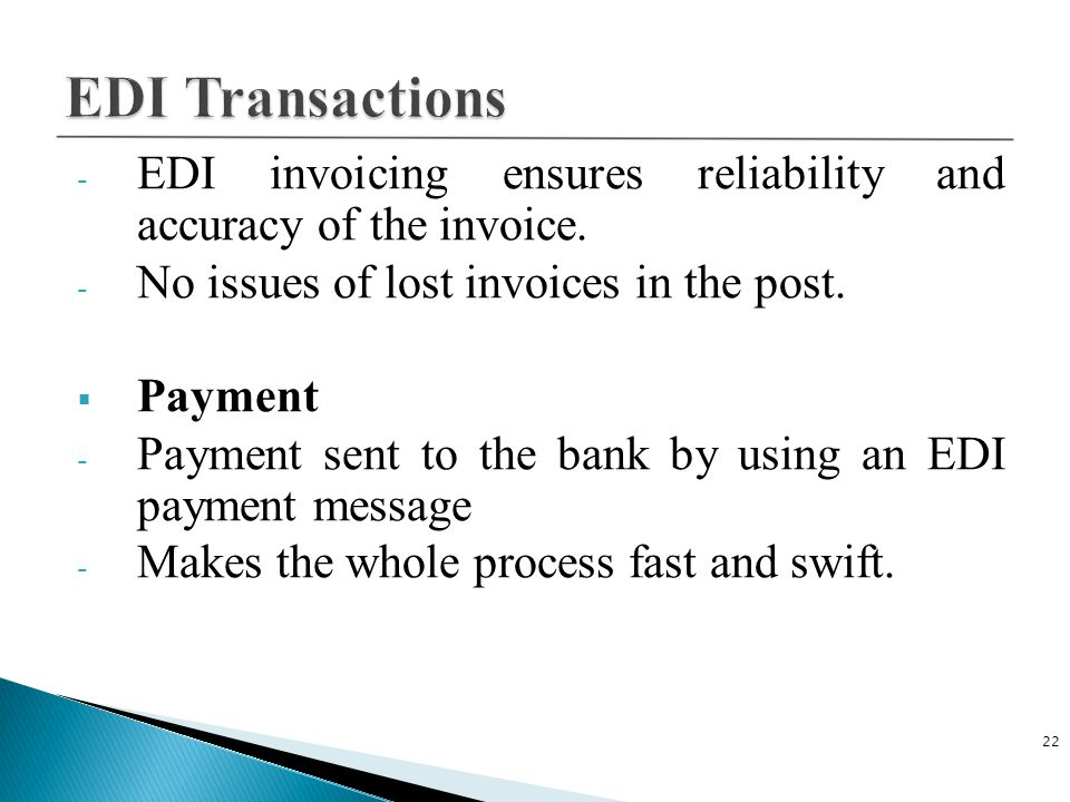 C Plus Plus 4/14/2017. EDI Transactions. EDI invoicing ensures reliability and accuracy of the invoice.