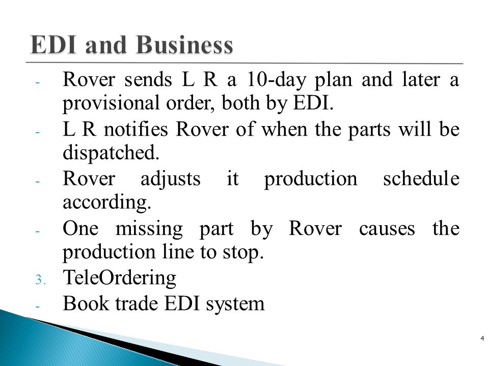 C Plus Plus 4/14/2017. EDI and Business. Rover sends L R a 10-day plan and later a provisional order, both by EDI.