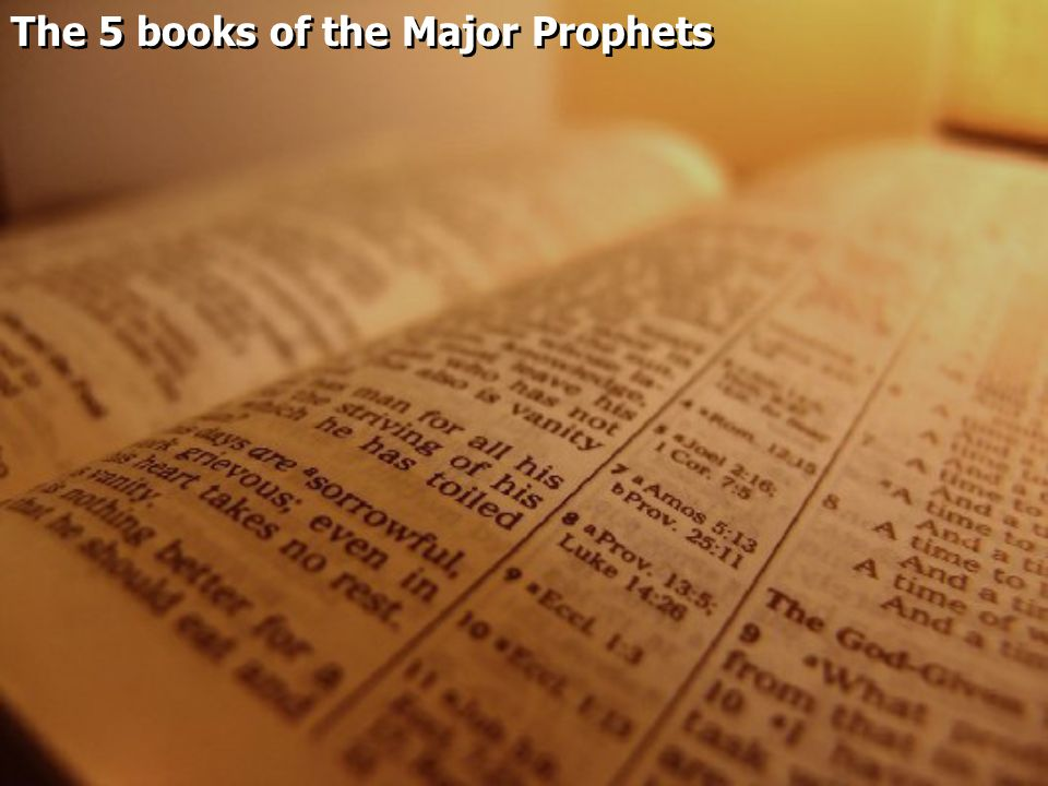 The 5 books of the Major Prophets