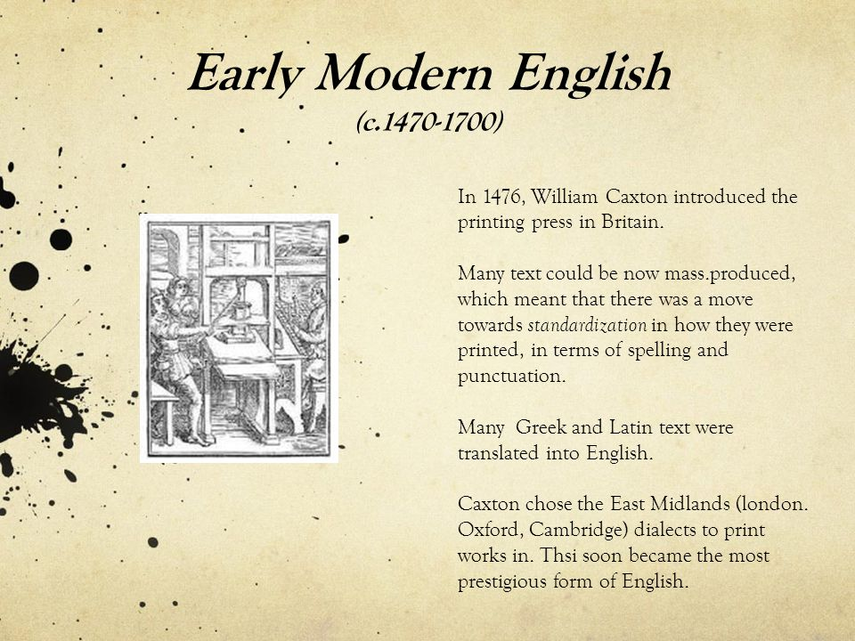 Early Modern English (c.1470-1700)