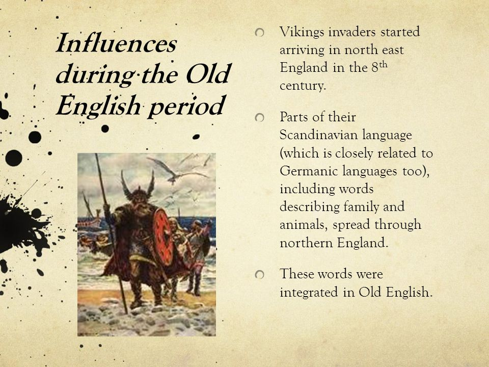 Influences during the Old English period