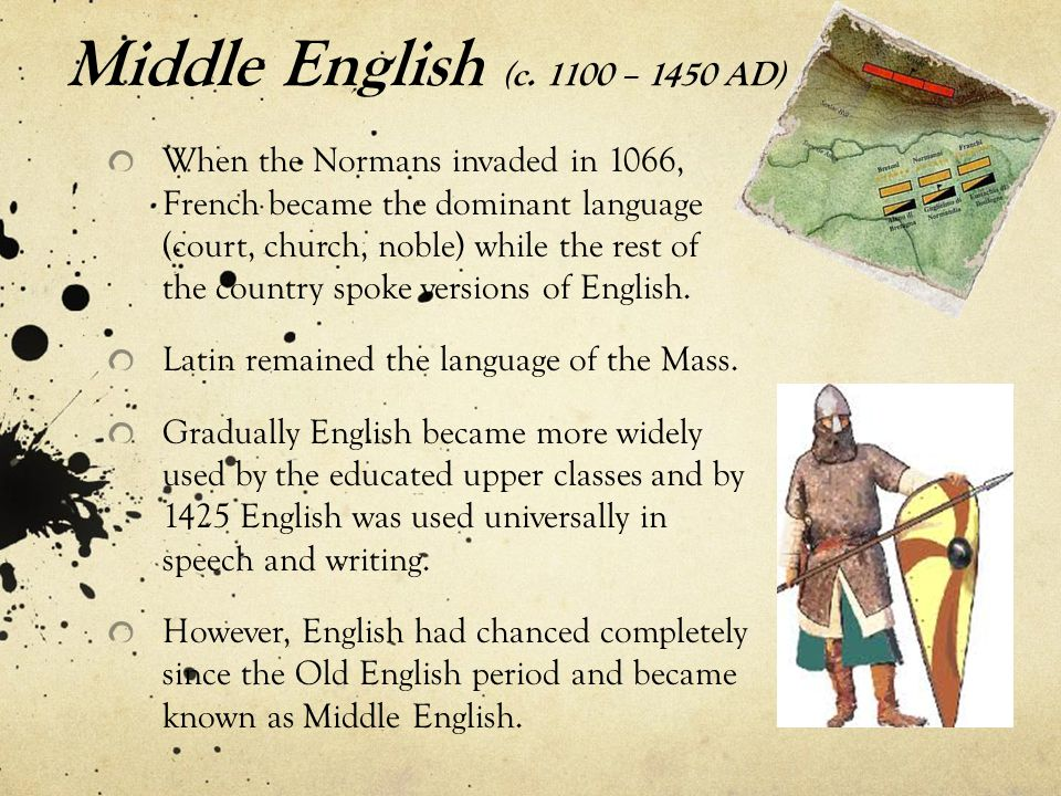 Middle English (c – 1450 AD)